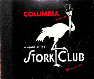 Columbia Presents A Night at the Stork Club with Sherman Billingsley