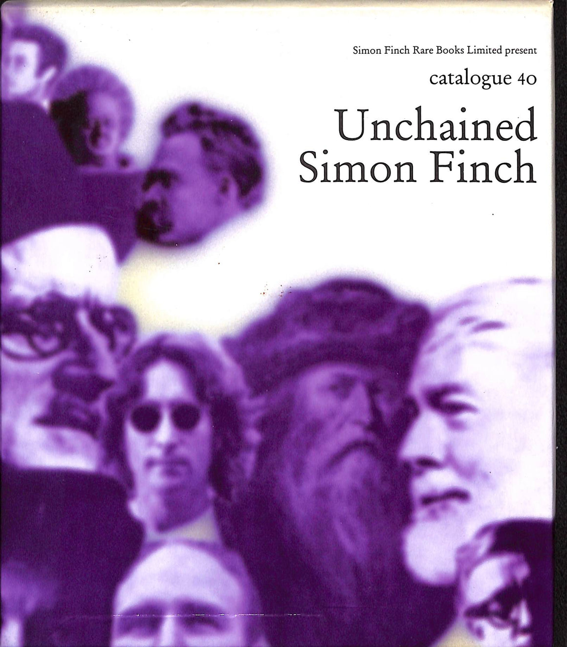 """Unchained Catalogue 40"" 1999 by Simon Finch Rare Books"