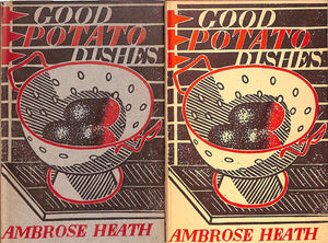 """Good Potato Dishes"" HEATH, Ambrose"