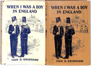 """When I Was A Boy In England"" 1931 GRIMSHAW, Ivan G."