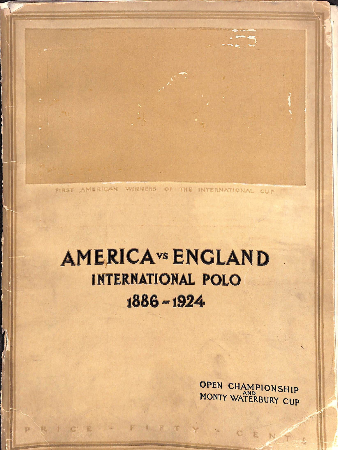 America vs England International Polo 1886-1924