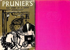 """Prunier's: The Story of A Great Restaurant"" PRUNIER, Madame"