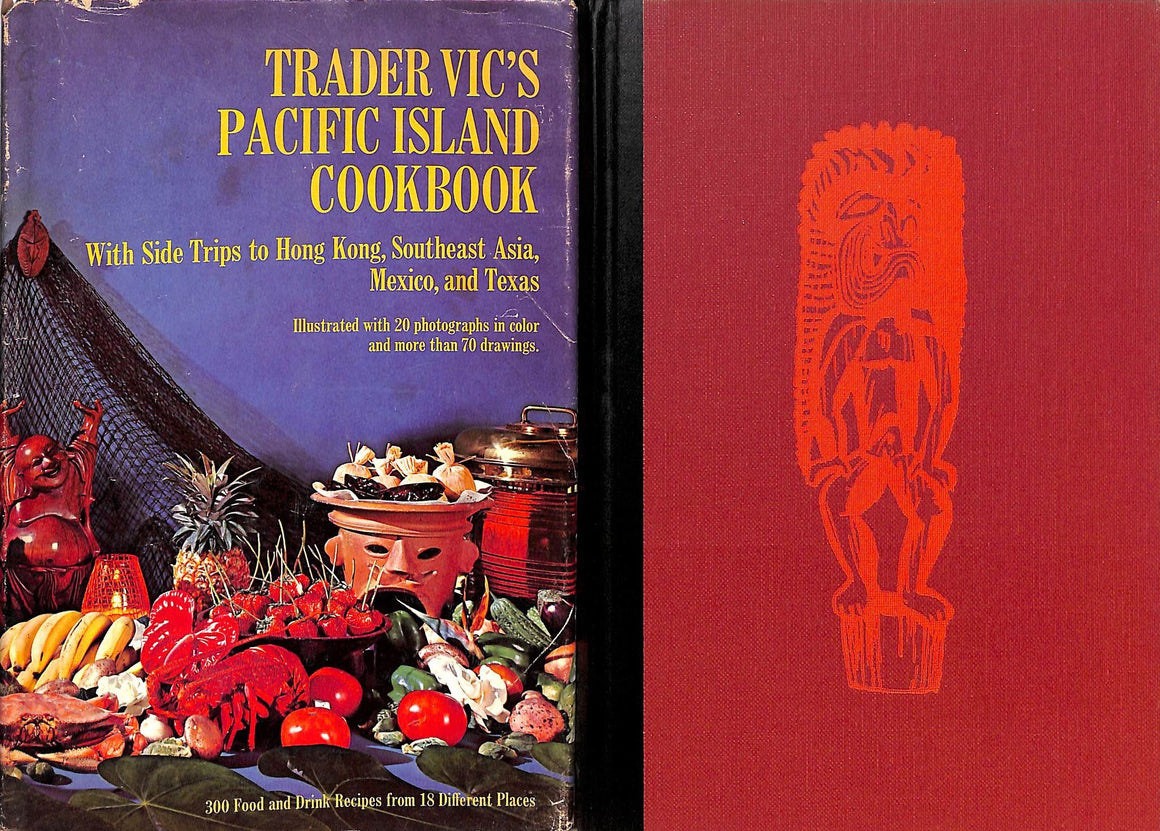 """Trader Vic's Pacific Island Cookbook"" HARLOW, Bruce [photography by]"