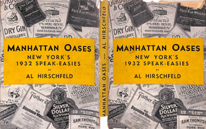 """Manhattan Oases: New York's 1932 Speak-Easies"" Hirschfeld, Al"