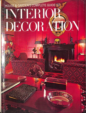 """House & Garden's Complete Guide to Interior Decoration"""