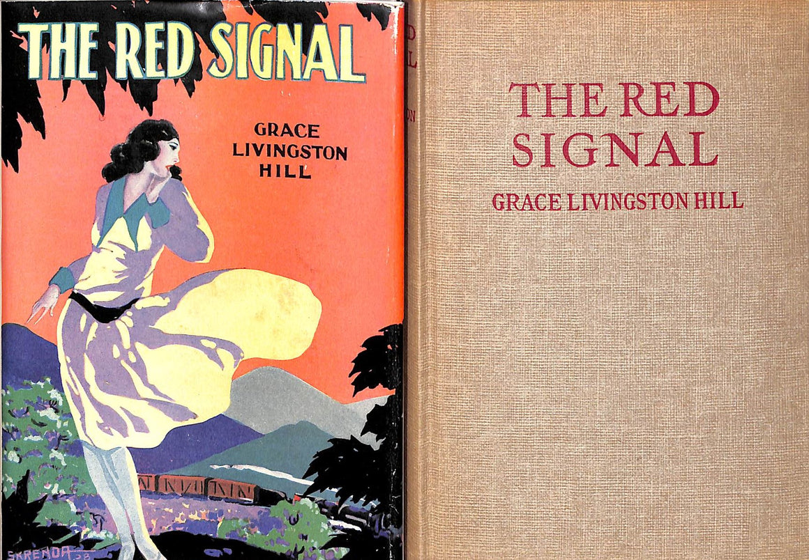 """The Red Signal"" HILL, Grace Livingston"