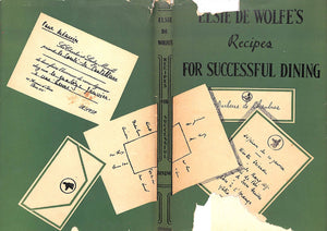 """Elsie de Wolfe's Recipes For Successful Dining"" (Signed!) de Wolfe, Elsie"