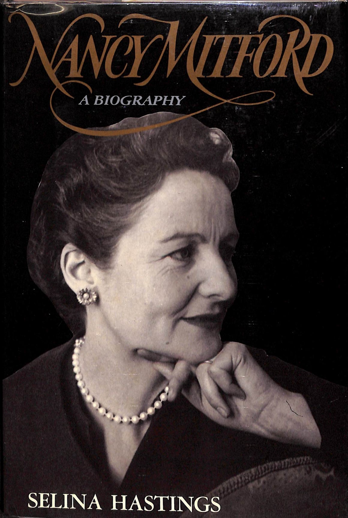 """Nancy Mitford: A Biography"" 1985 HASTINGS, Selina"