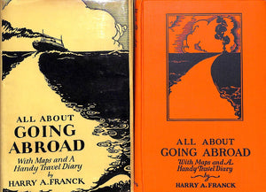 """All About Going Abroad: With Maps and a Handy Travel Diary"" 1927 FRANCK, Harry A."
