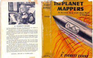 """The Planet Mappers: An Adventure Story of the Space World of Tomorrow"" 1955 EVANS, E. Everett"