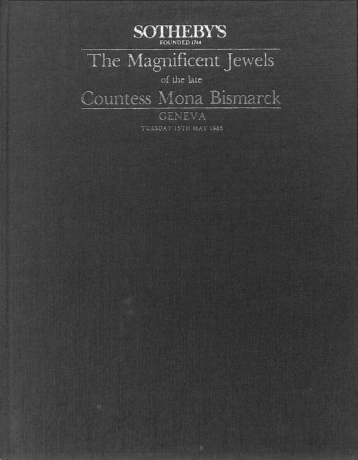 """The Magnificent Jewels of the late Countess Mona Bismarck"" 1986 (SOLD!)"
