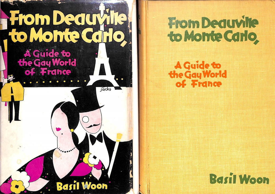 """From Deauville to Monte Carlo, A Guide to the Gay World of France"" WOON, Basil"