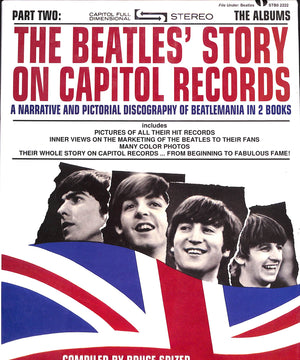 """The Beatles' Story on Capitol Records: A Narrative and Pictorial Discography of Beatlemania in 2 Volumes"" Spizer, Bruce [compiled by]"
