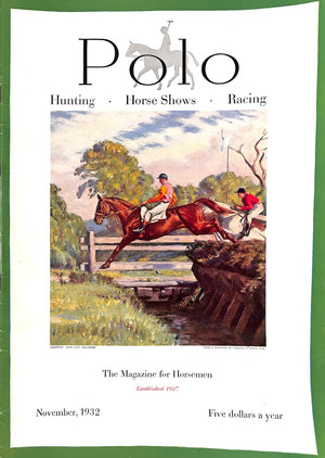Polo: The Magazine for Horsemen, November, 1932