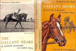 """The Gallant Heart: The Story of a Race Horse"" McMasters, Susanne"