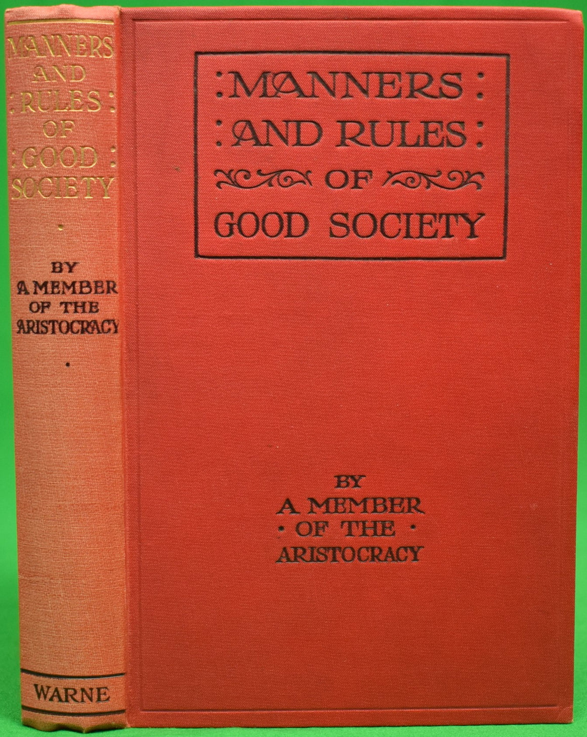 """Manners and Rules of Good Society"" A Member of the Aristocracy"