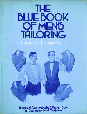 """The Blue Book of Men's Tailoring"" 1977 CROONBORG, Frederick T."