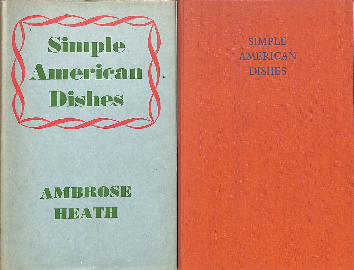 """Simple American Dishes: In English Measures"" Heath, Ambrose"