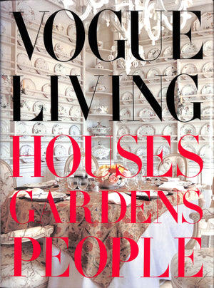 Vogue Living Houses, Gardens, People (Inscribed!)