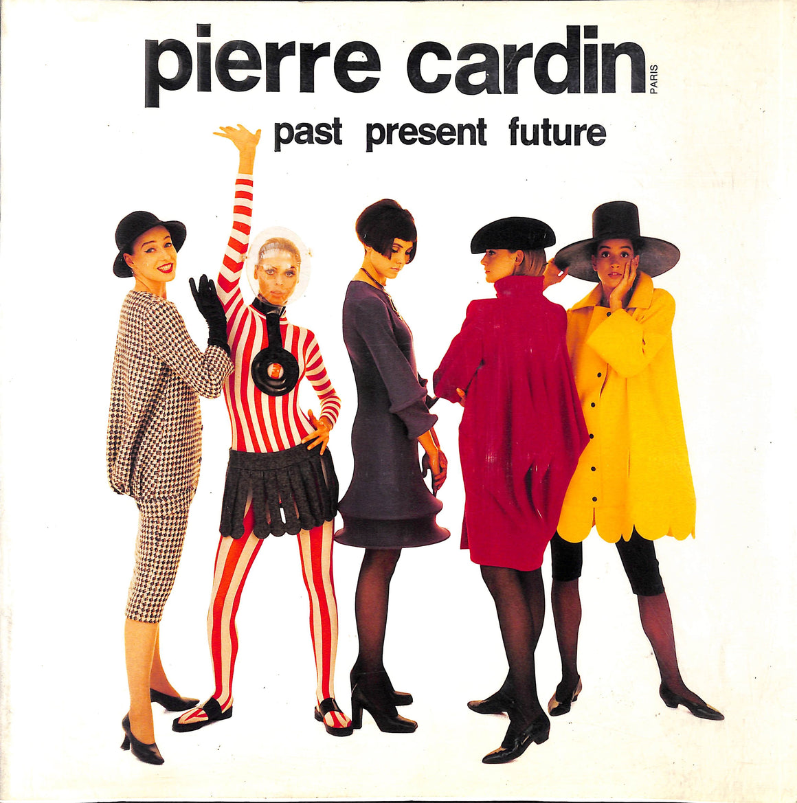 Pierre Cardin: Past Present Future