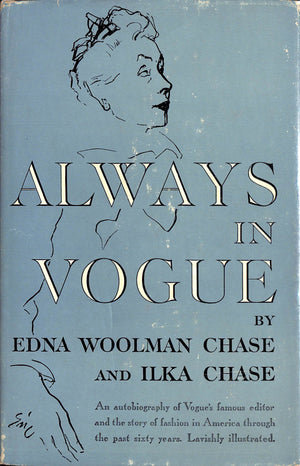 """Always In Vogue"" 1954 CHASE, Edna Woolman and CHASE, Ilka (Inscribed!) (SOLD)"