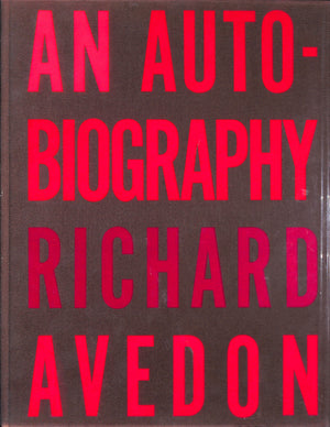 'An Auto-Biography' by Richard Avedon (Inscribed!)