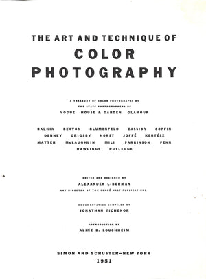 The Art and Technique of Color Photography by Alexander Lieberman