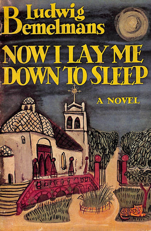 """Now I Lay Me Down To Sleep"" 1945 by Ludwig Bemelmans"