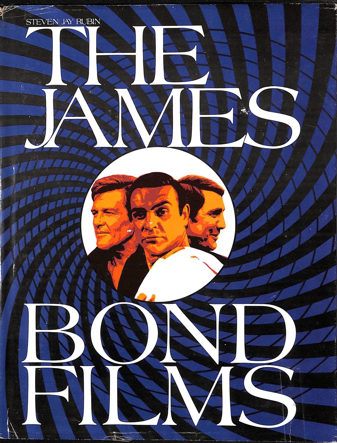 The James Bond Films by Steven Jay Rubin