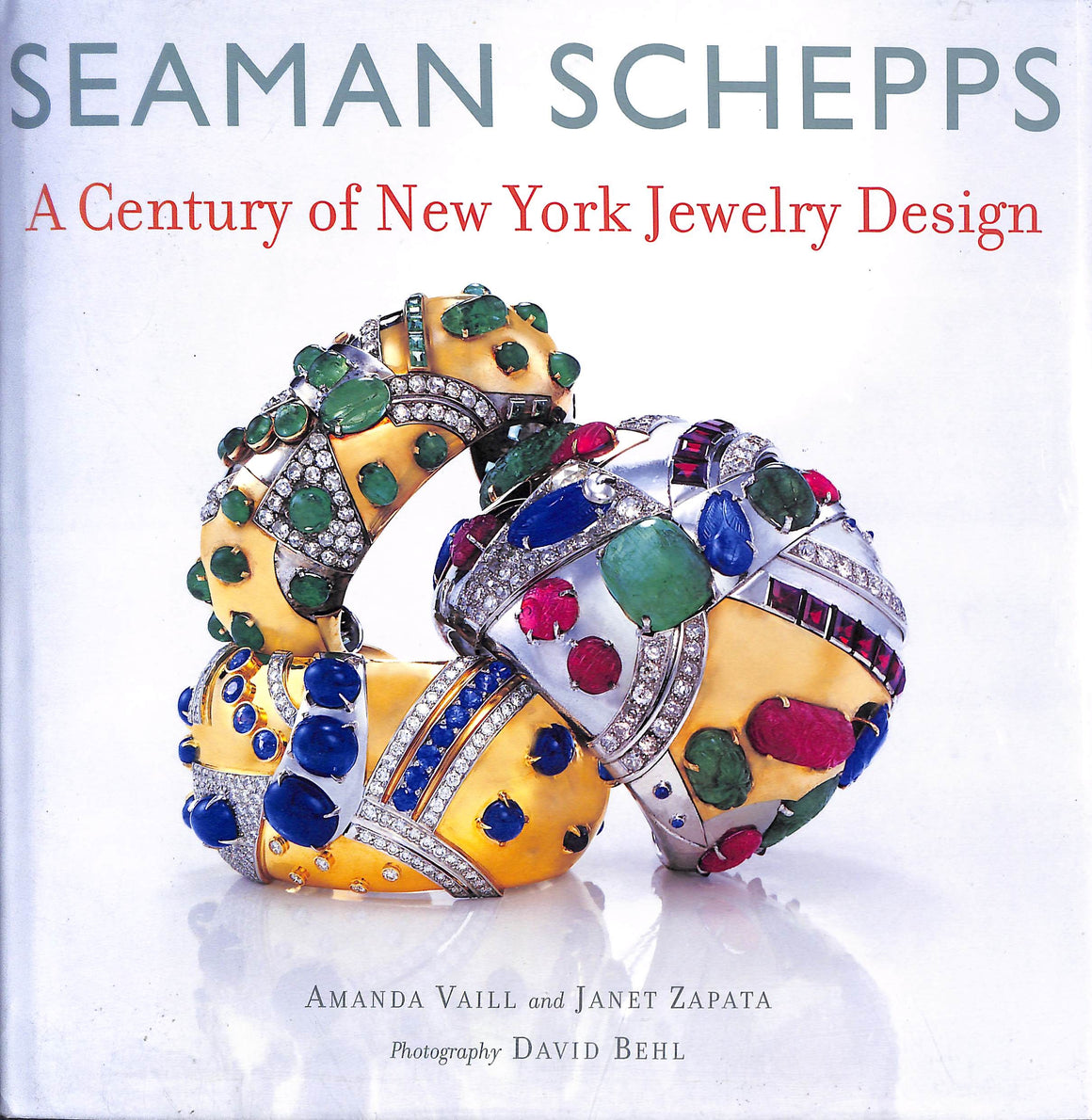 Seaman Schepps: A Century of New York Jewelry Design by Amanda Vaill and Janet Zapata