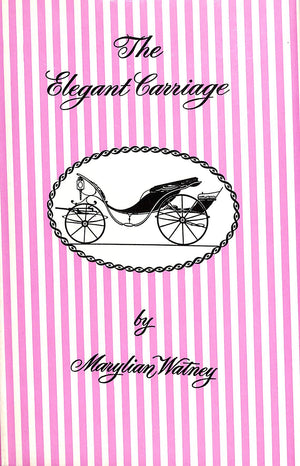 The Elegant Carriage by Marylian Watney