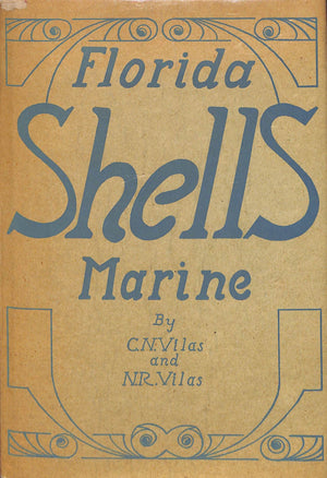 Florida Marine Shells by Curtis and Naomi Vilas