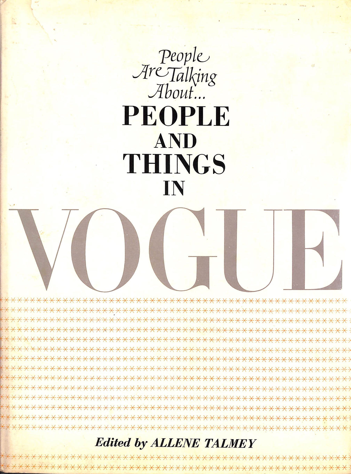 People Are Talking About People and Things in Vogue by Allene Talmey