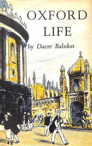 Oxford Life by Dacre Balsdon