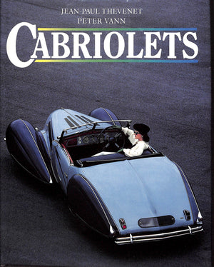 Cabriolets by Jean-Paul Thevenet & Peter Vann