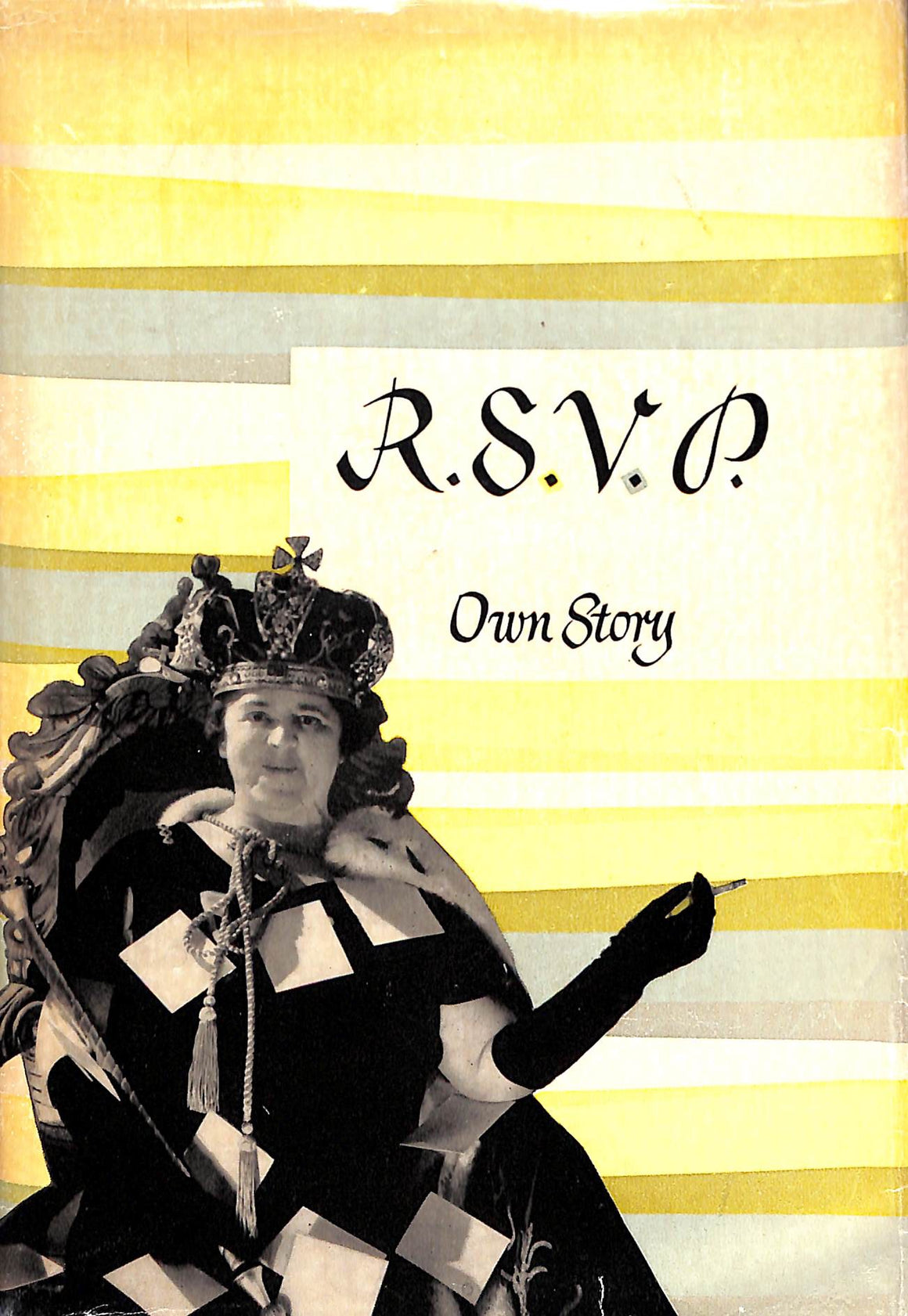 R.S.V.P. Own Story by Elsa Maxwell