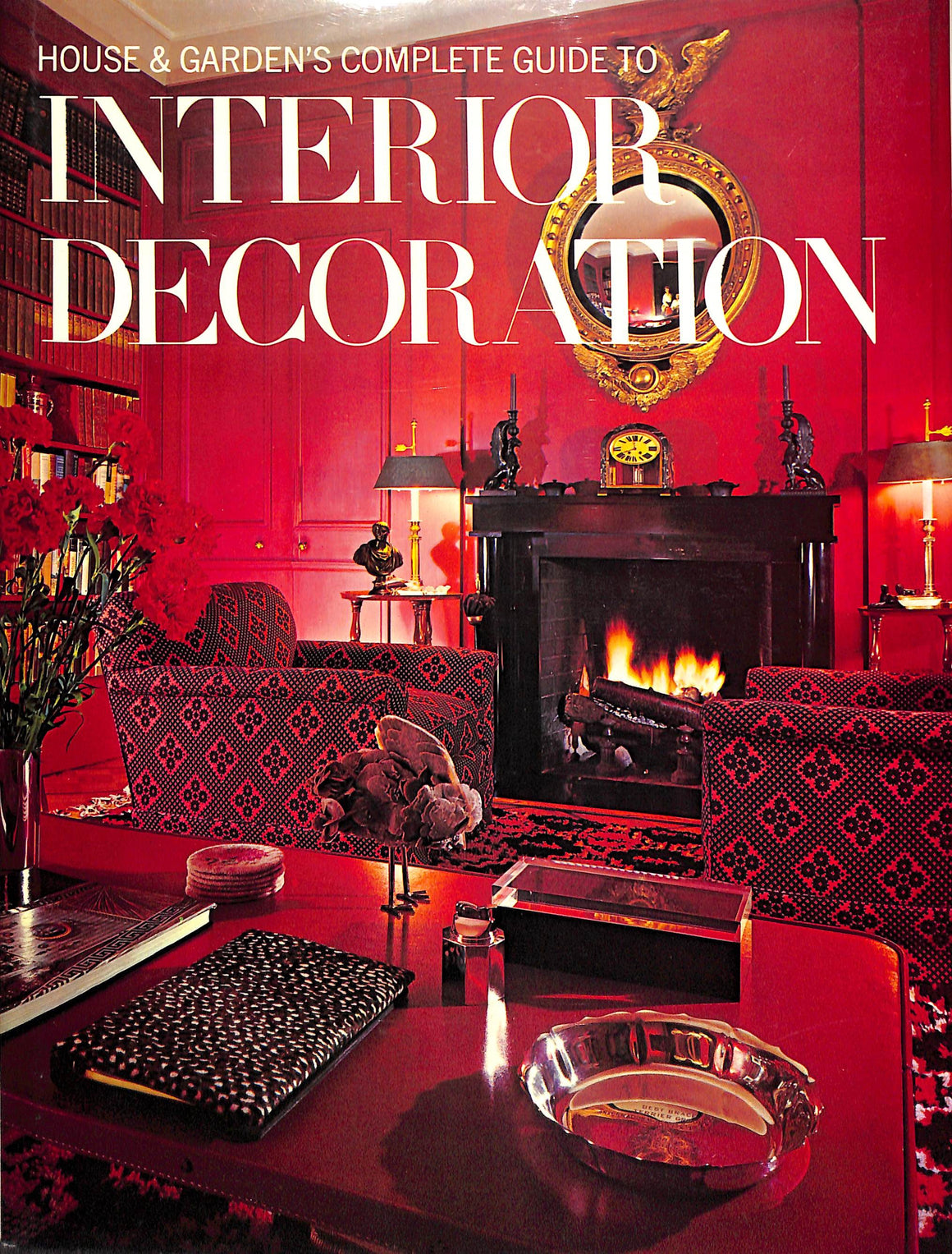 Interior Decoration by The Editors of House & Garden