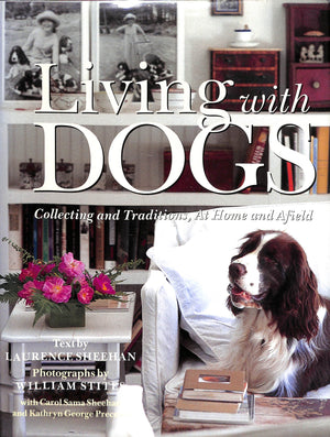 Living with Dogs by Laurence Sheehan