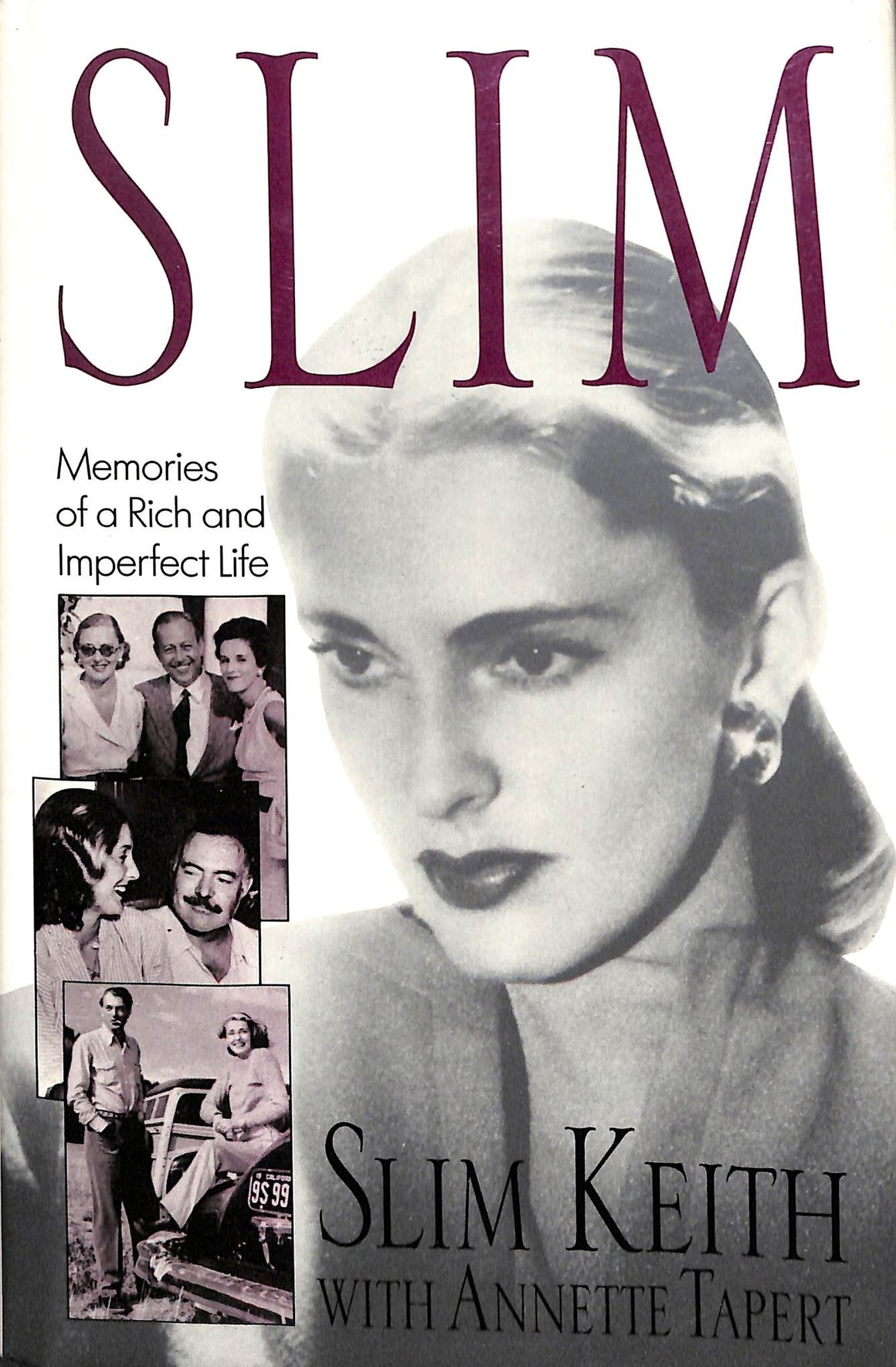 Slim: Memories of a Rich and Imperfect Life by Slim Keith