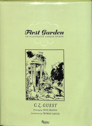 First Garden by C.Z. Guest w/ Drawings by Cecil Beaton