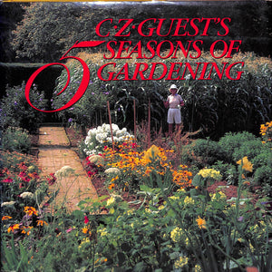C.Z. Guest's Five Seasons of Gardening by C.Z. Guest