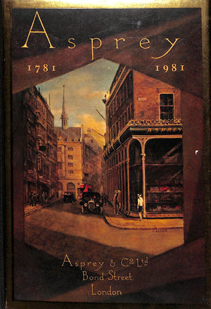 Asprey of Bond Street 1781-1981 by Bevis Hillier