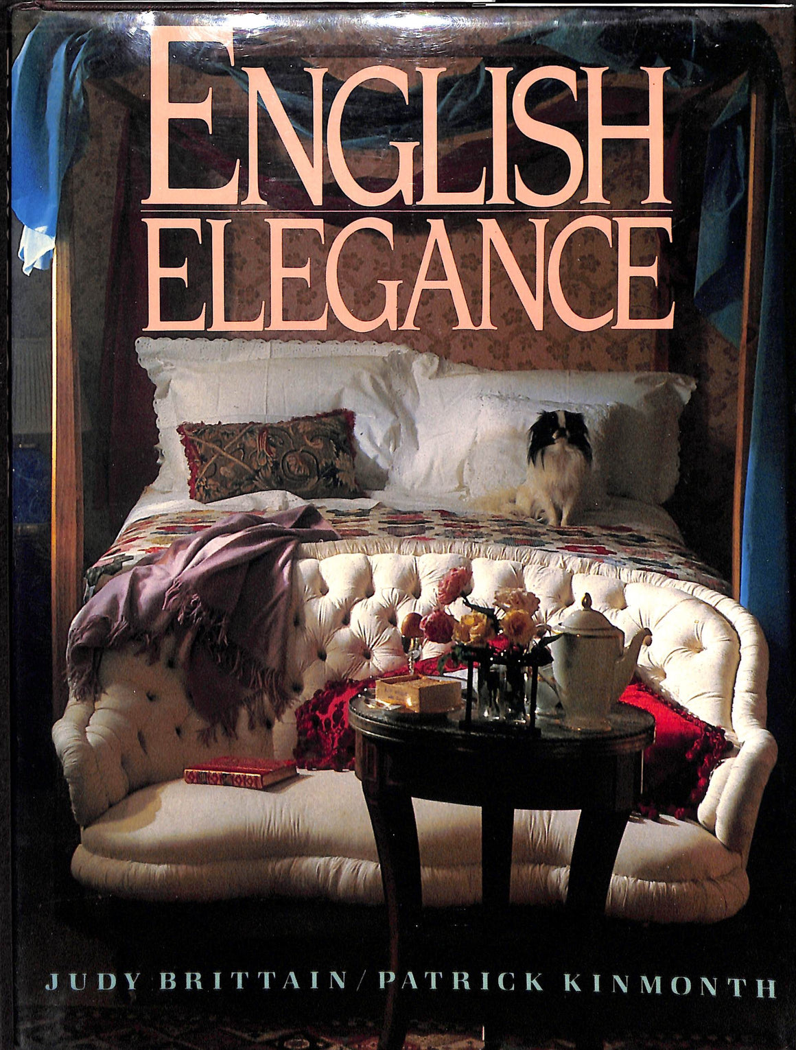 English Elegance by Judy Brittain & Patrick Kinmonth