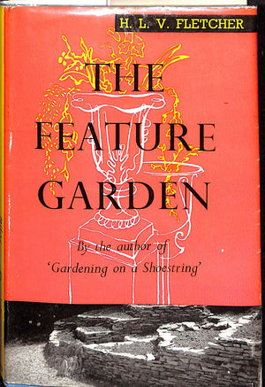 The Feature Garden by H.L.V. Fletcher