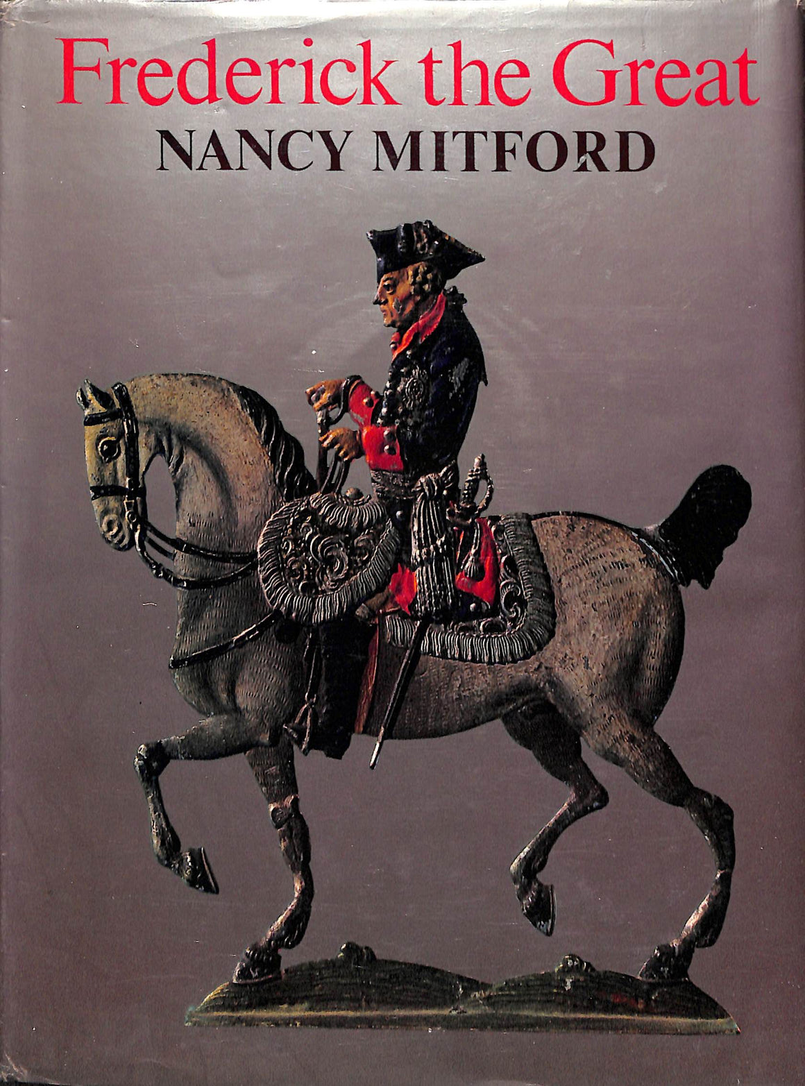 'Frederick the Great' 1970 by Nancy Mitford