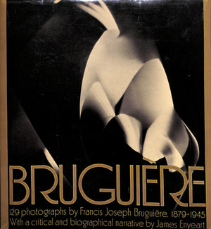Bruguiere (1879-1945) by James Enyeart
