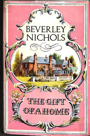 The Gift of a Home by Beverley Nichols