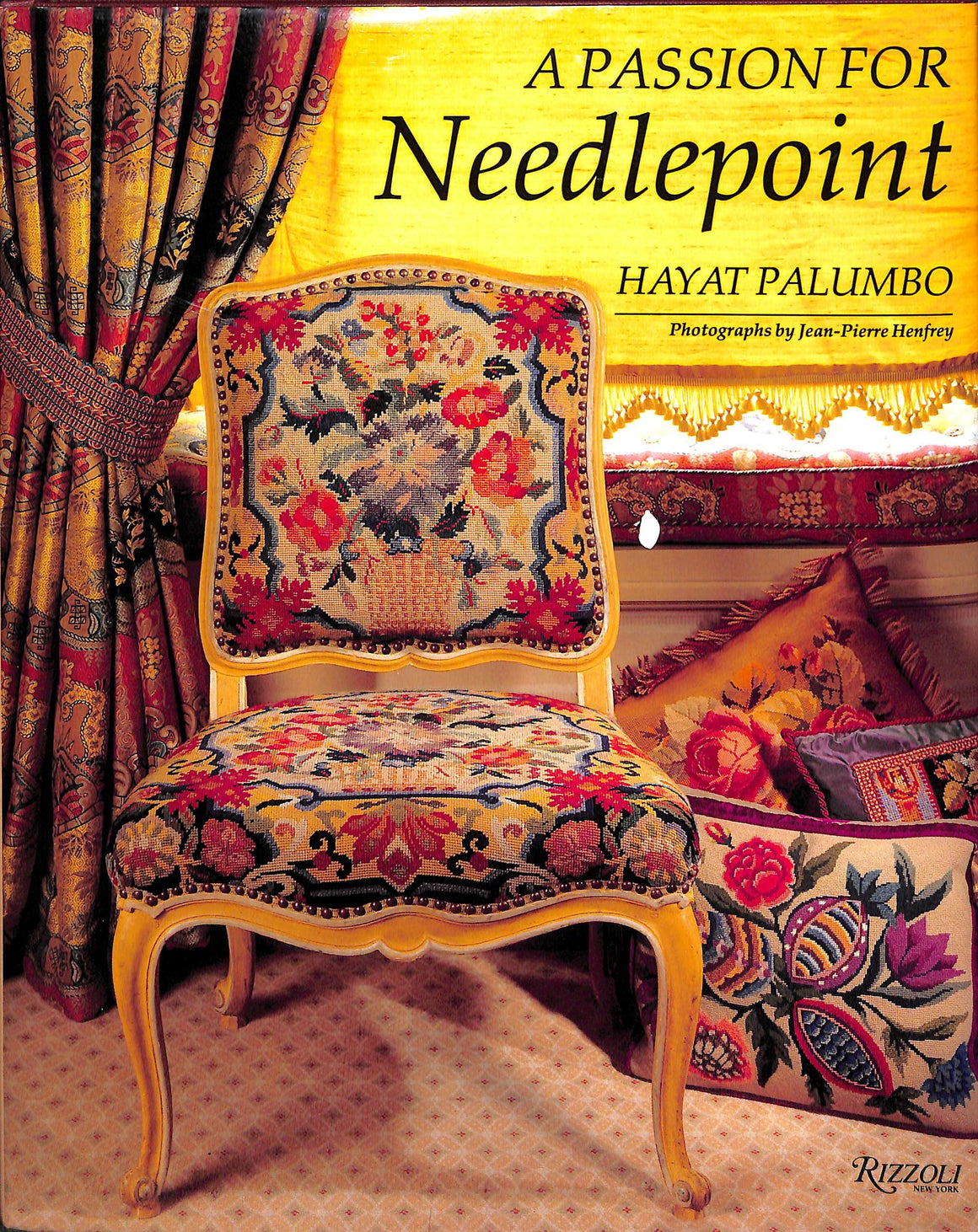 A Passion for Needlepoint by Hyat Palumbo