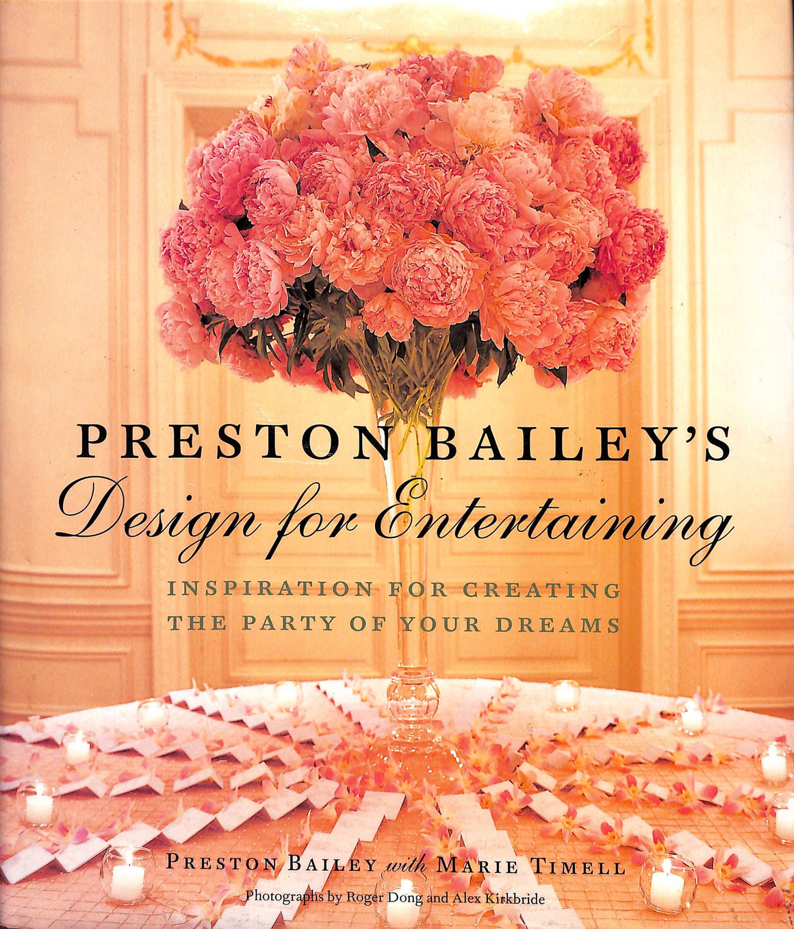 Design for Entertaining by Preston Bailey