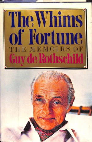 The Whims of Fortune by Guy de Rothschild